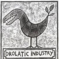 Drolatic Industry